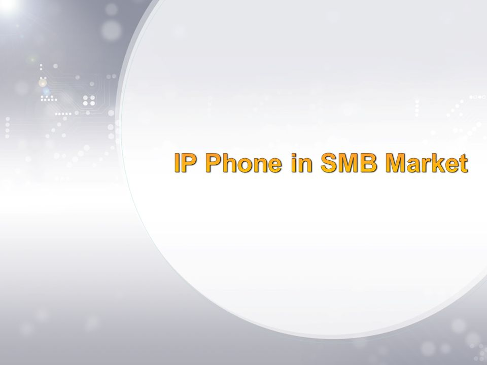 IP Phone in SMB Market