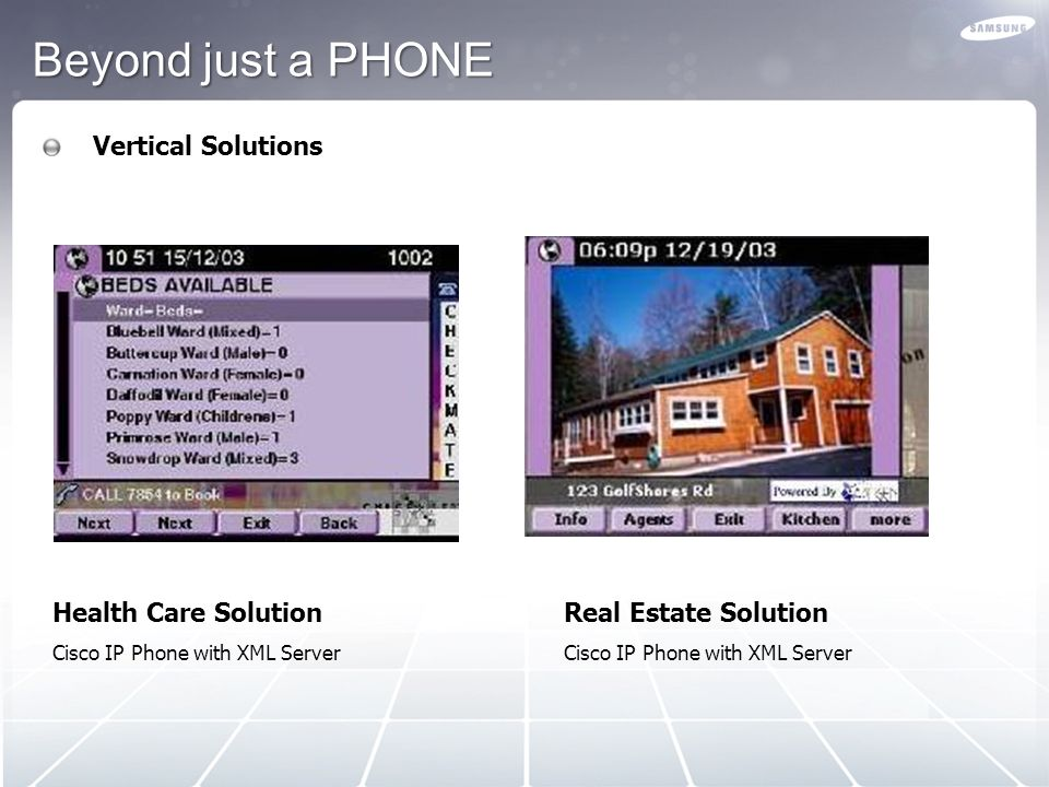 Beyond just a PHONE Vertical Solutions Health Care Solution
