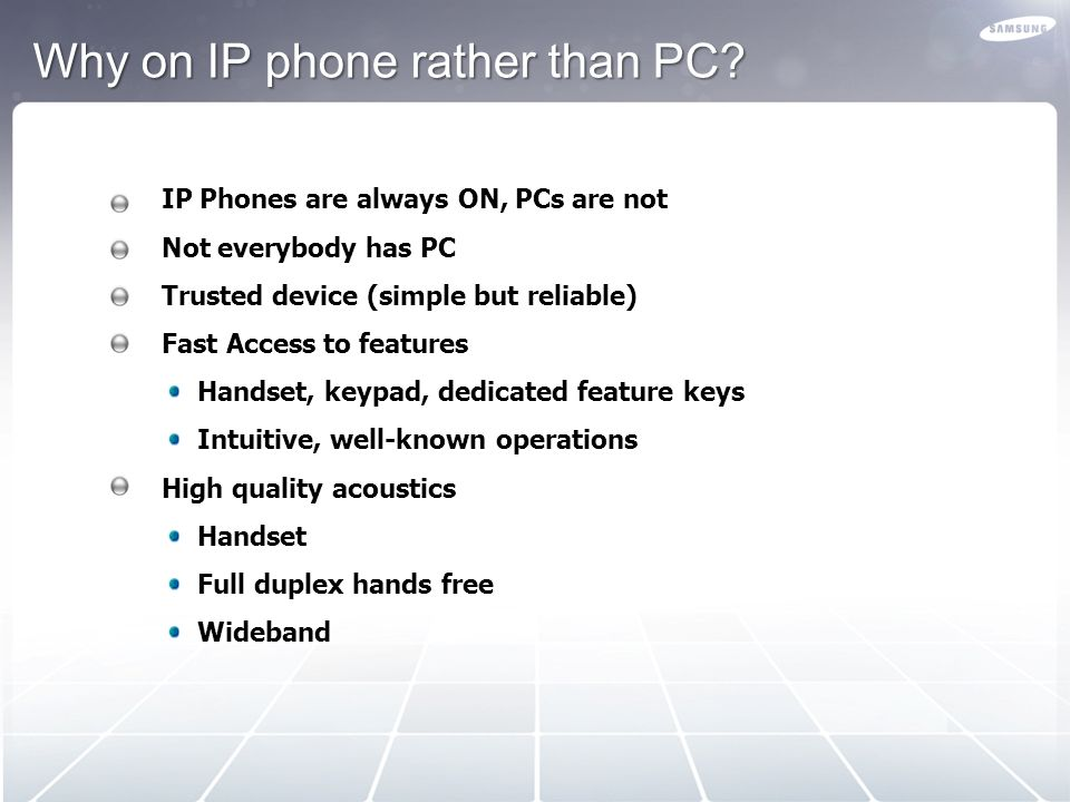 Why on IP phone rather than PC