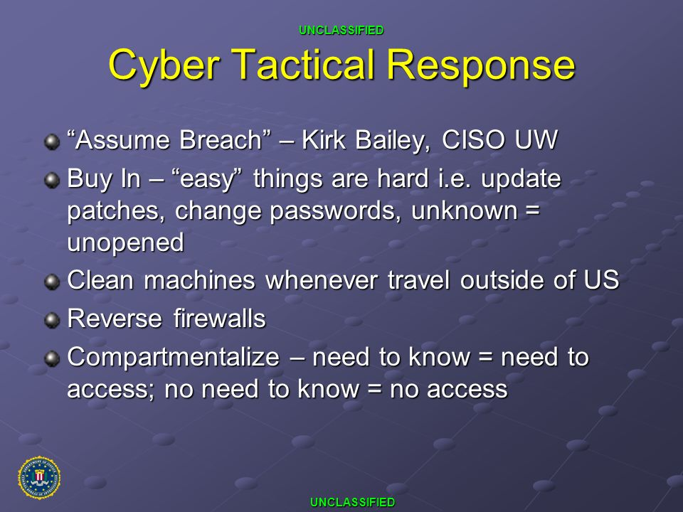 Cyber Tactical Response