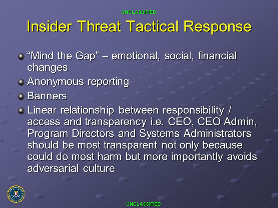 Insider Threat Tactical Response