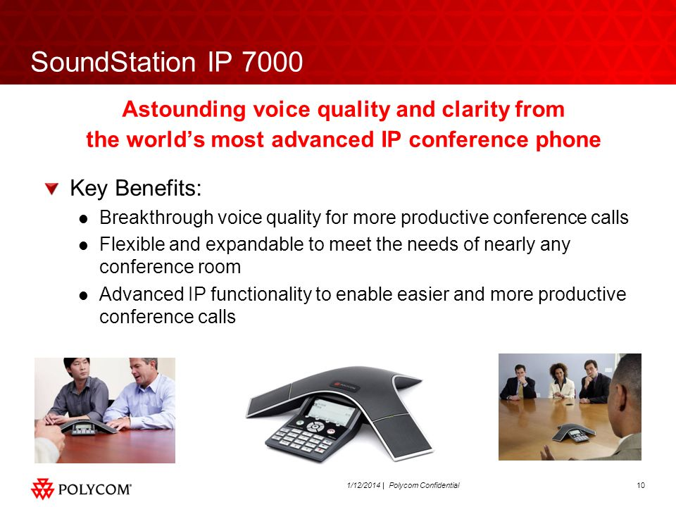 SoundStation IP 7000 Astounding voice quality and clarity from