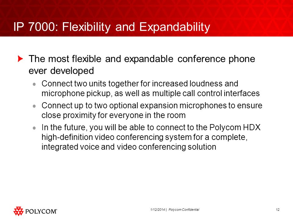 IP 7000: Flexibility and Expandability