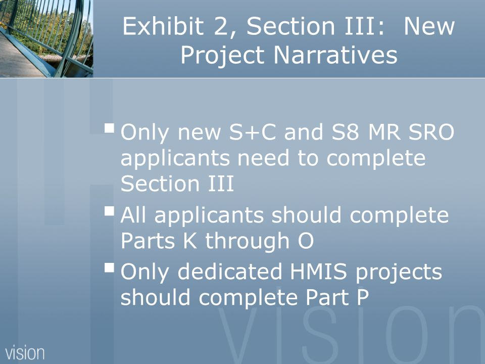 Exhibit 2, Section III: New Project Narratives