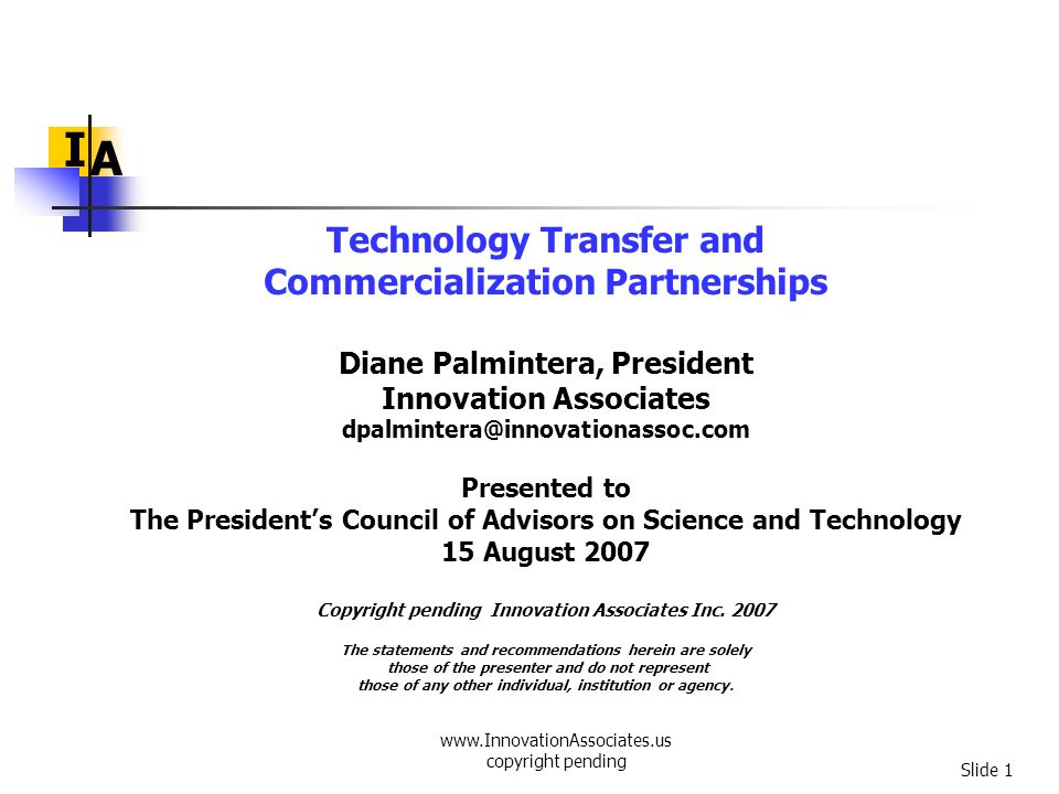 I A Technology Transfer and Commercialization Partnerships