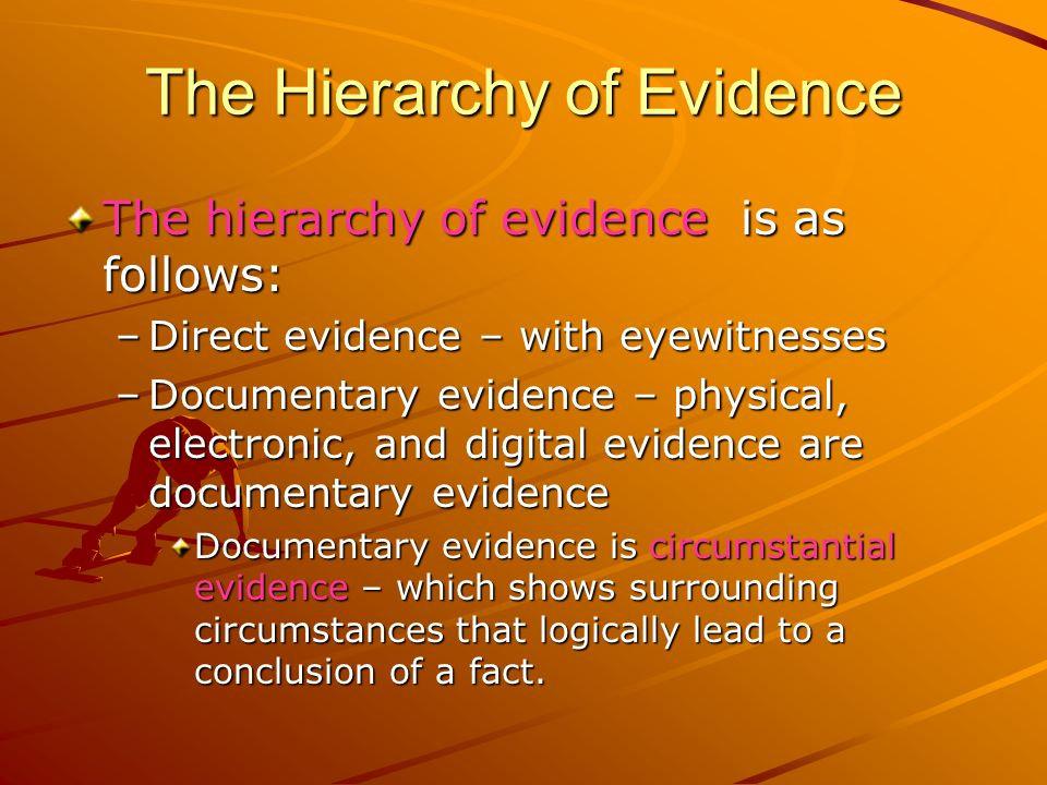 The Hierarchy of Evidence