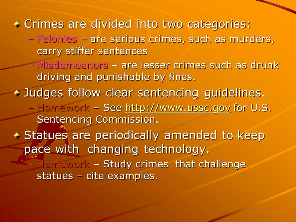 Crimes are divided into two categories: