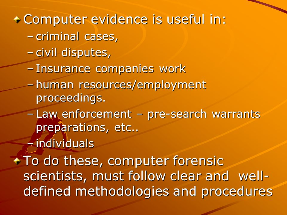 Computer evidence is useful in:
