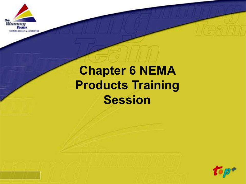 Chapter 6 NEMA Products Training Session