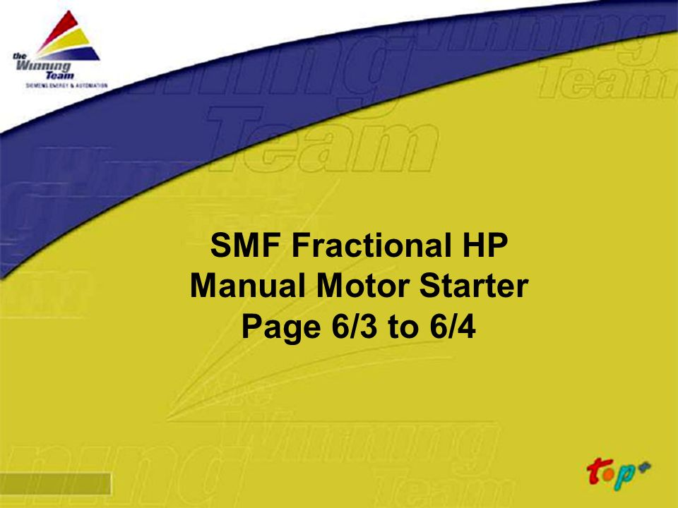 SMF Fractional HP Manual Motor Starter Page 6/3 to 6/4