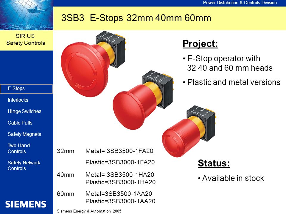 3SB3 E-Stops 32mm 40mm 60mm Project: Status: