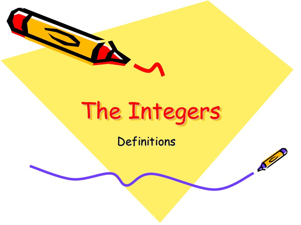 The Integers Definitions