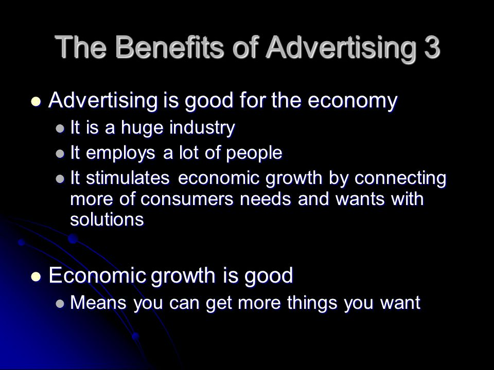 The Benefits of Advertising 3