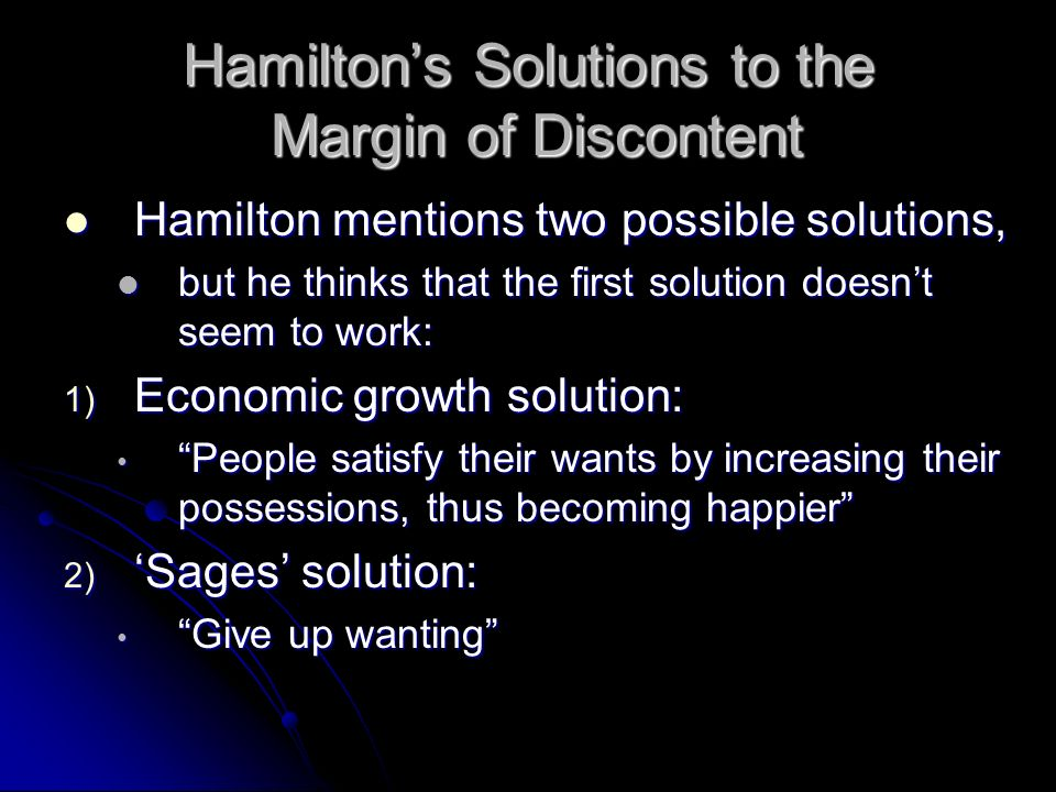 Hamilton's Solutions to the Margin of Discontent