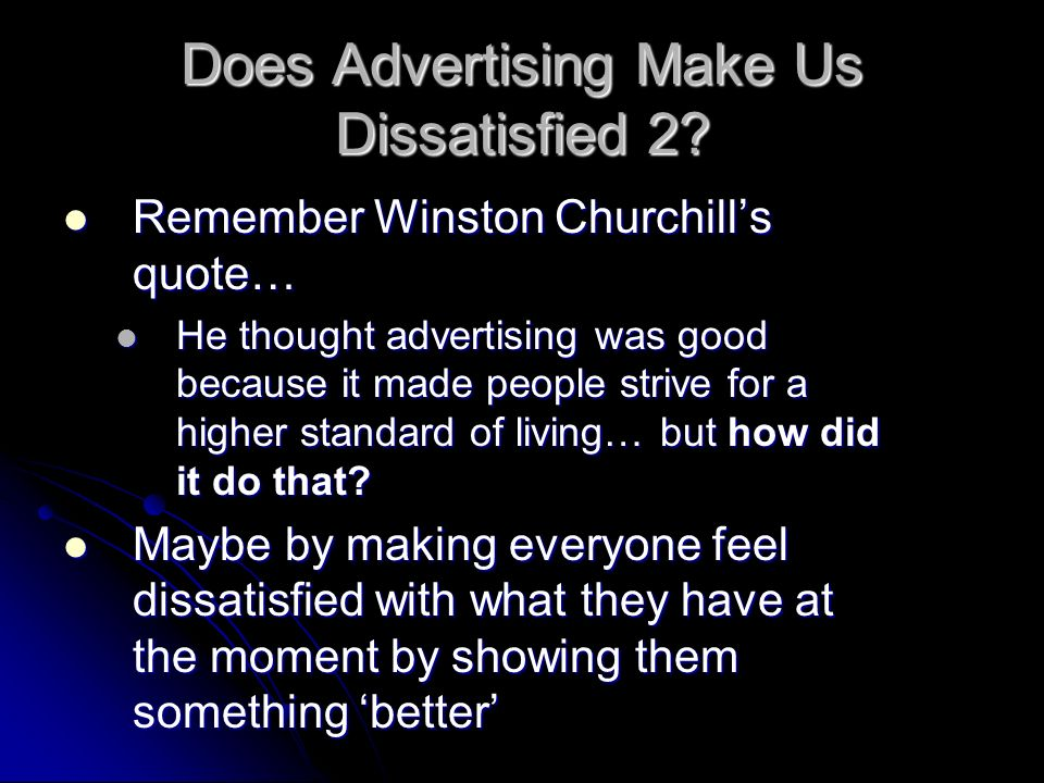 Does Advertising Make Us Dissatisfied 2