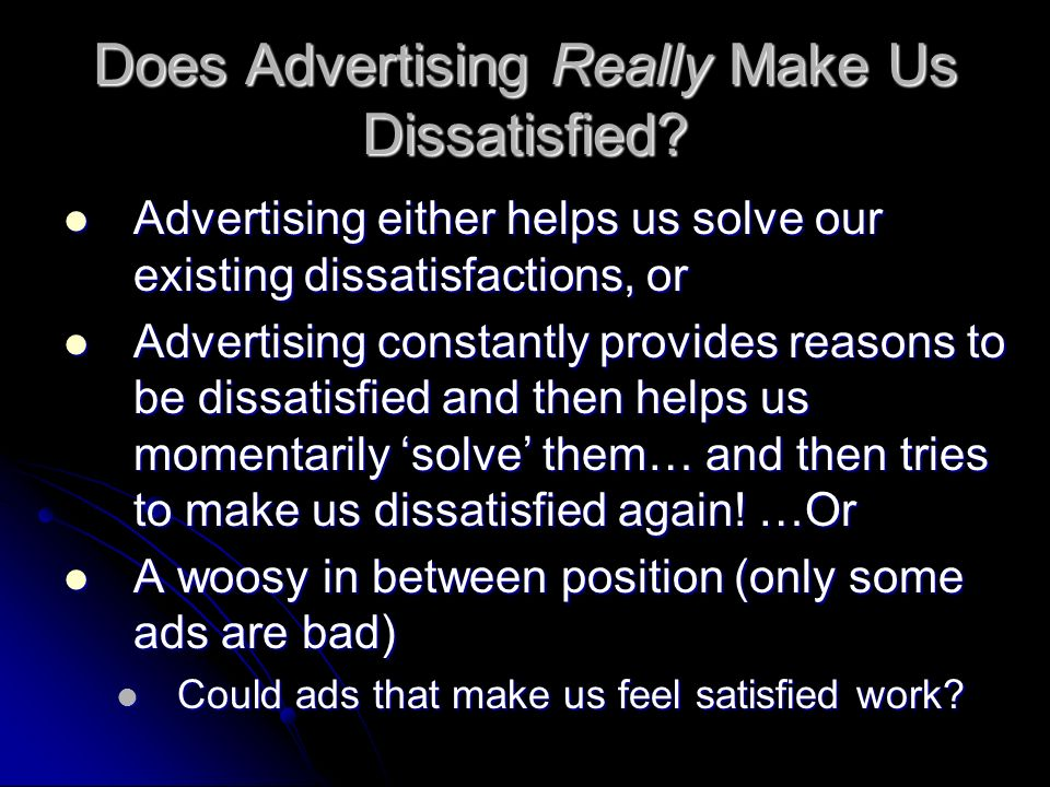 Does Advertising Really Make Us Dissatisfied