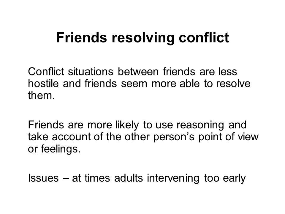 Friends resolving conflict