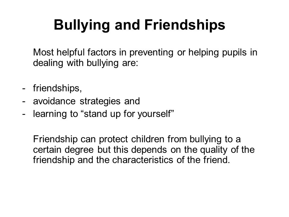 Bullying and Friendships