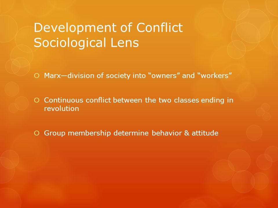Development of Conflict Sociological Lens