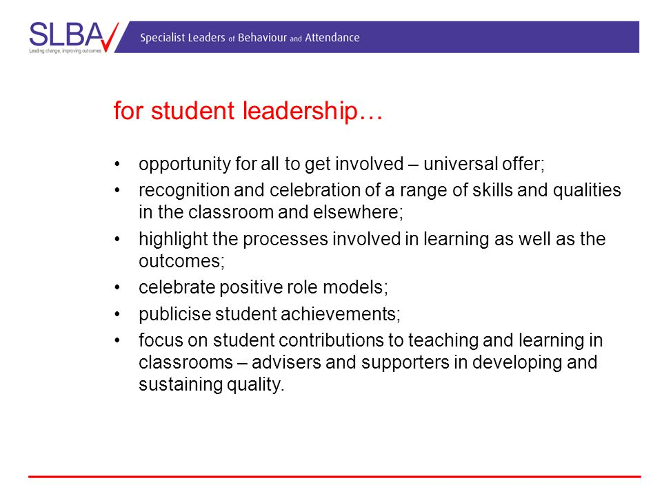 for student leadership…