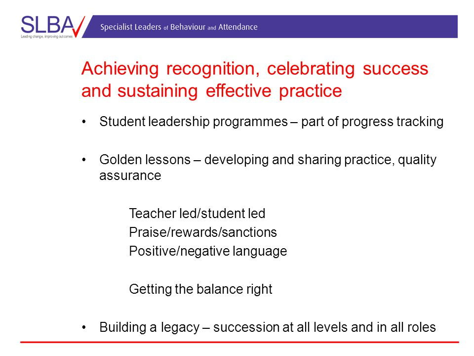 Achieving recognition, celebrating success and sustaining effective practice