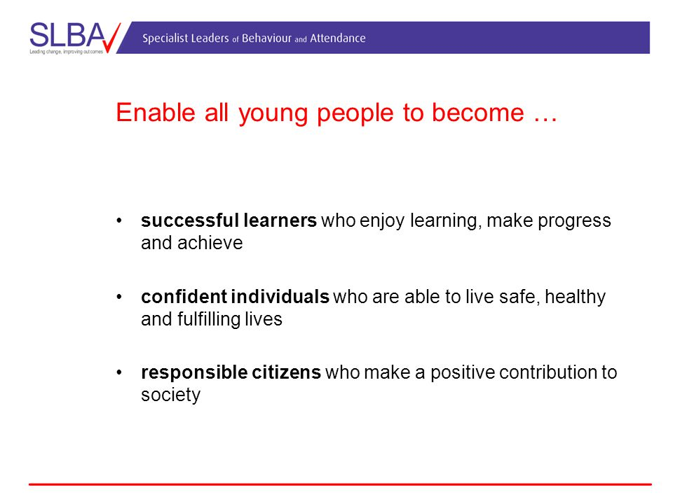 Enable all young people to become …