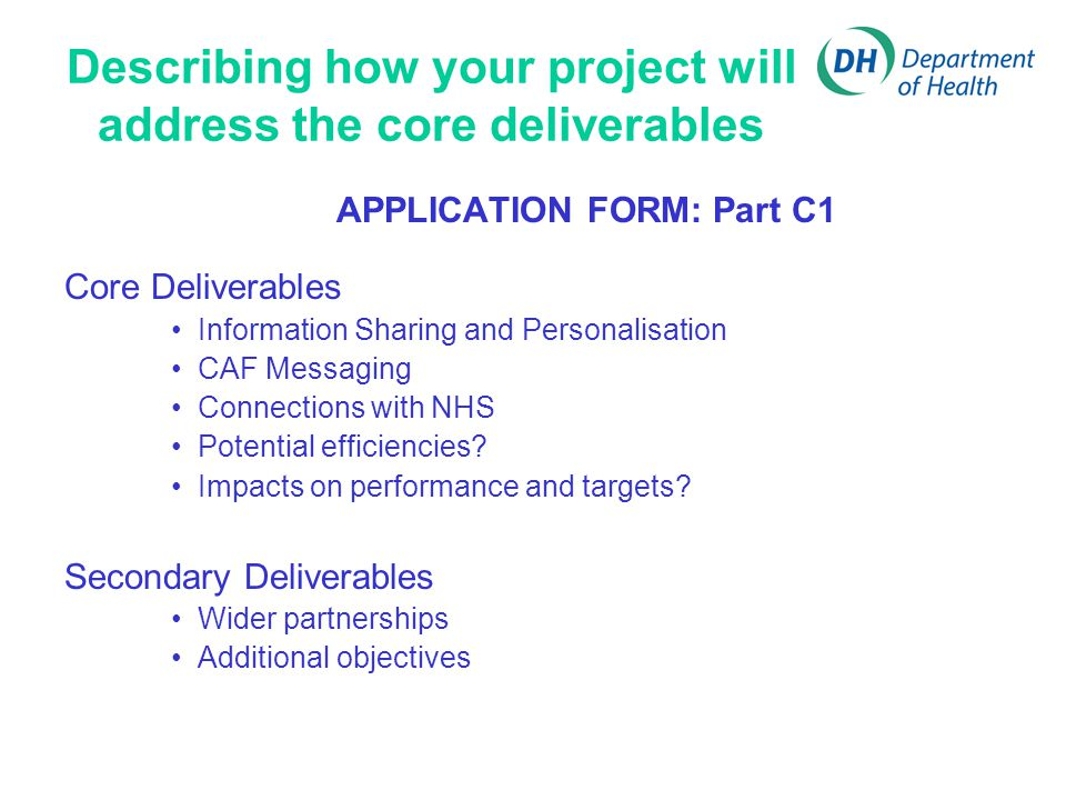 Describing how your project will address the core deliverables