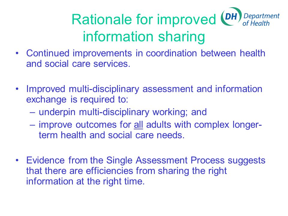 Rationale for improved information sharing