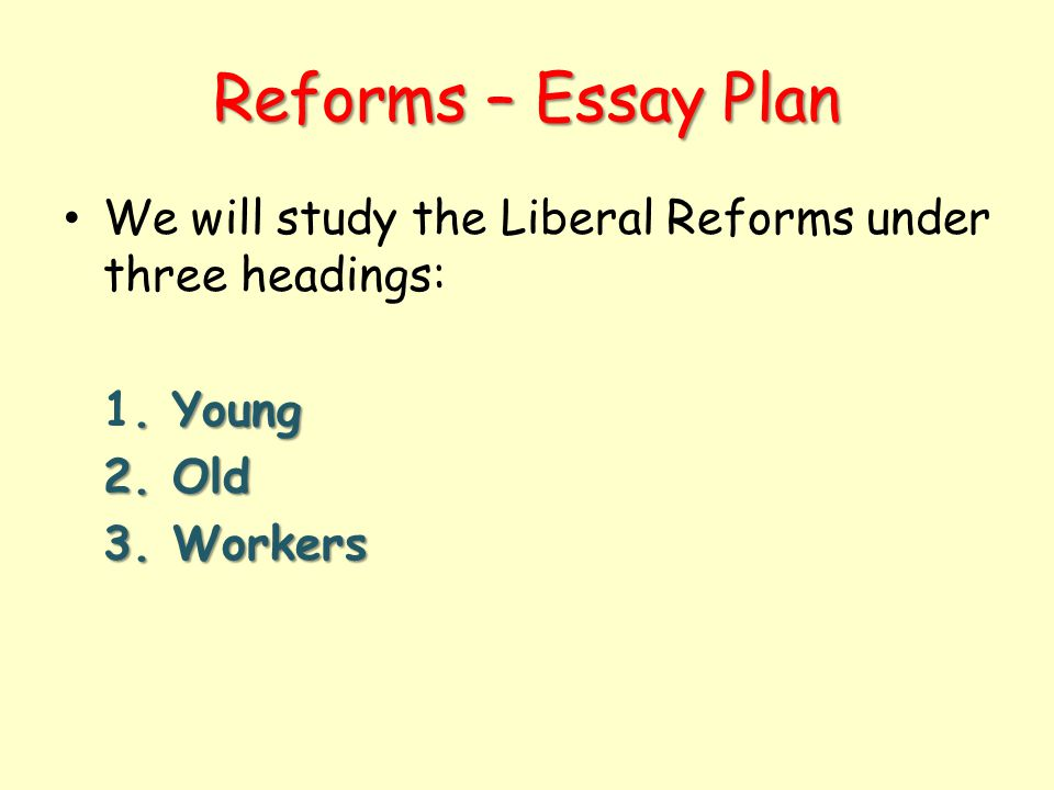 how successful were the liberal reforms essay