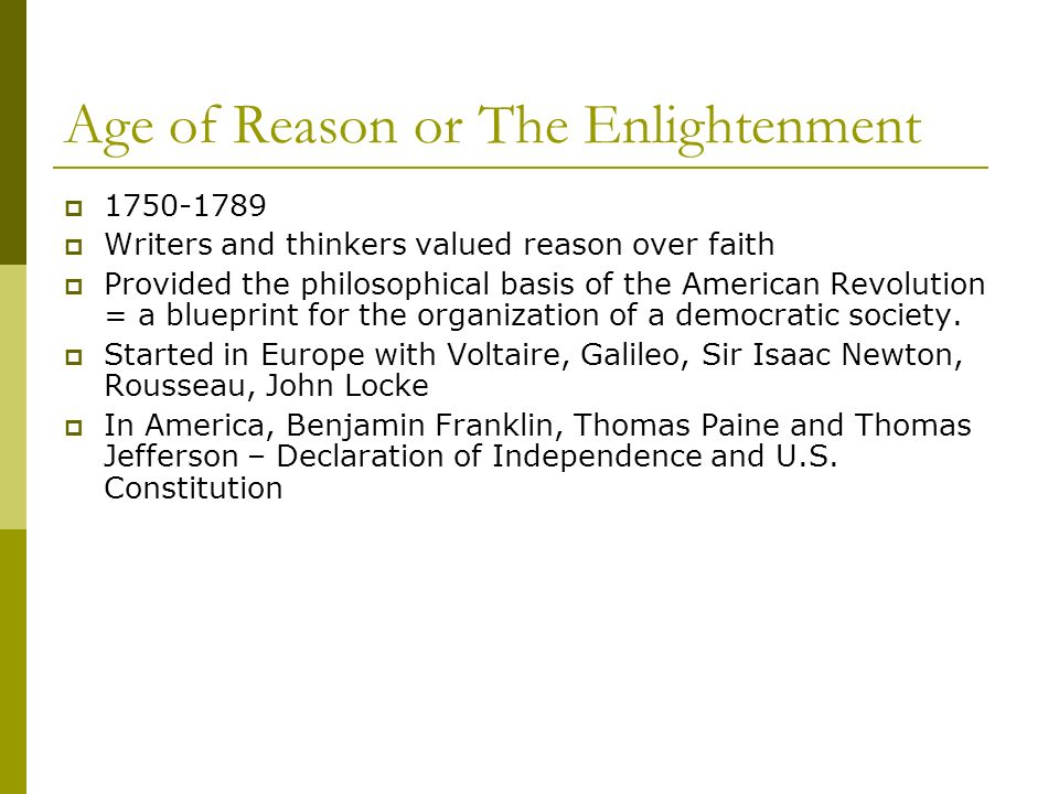 Age of Reason or The Enlightenment