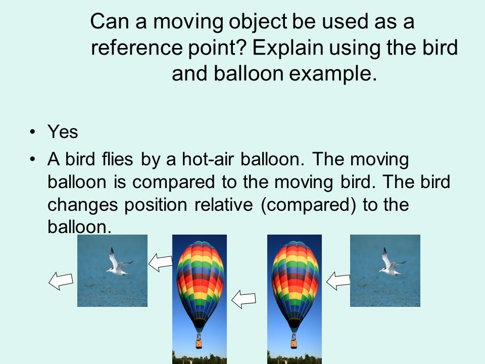 Can a moving object be used as a reference point