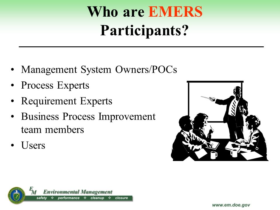Who are EMERS Participants