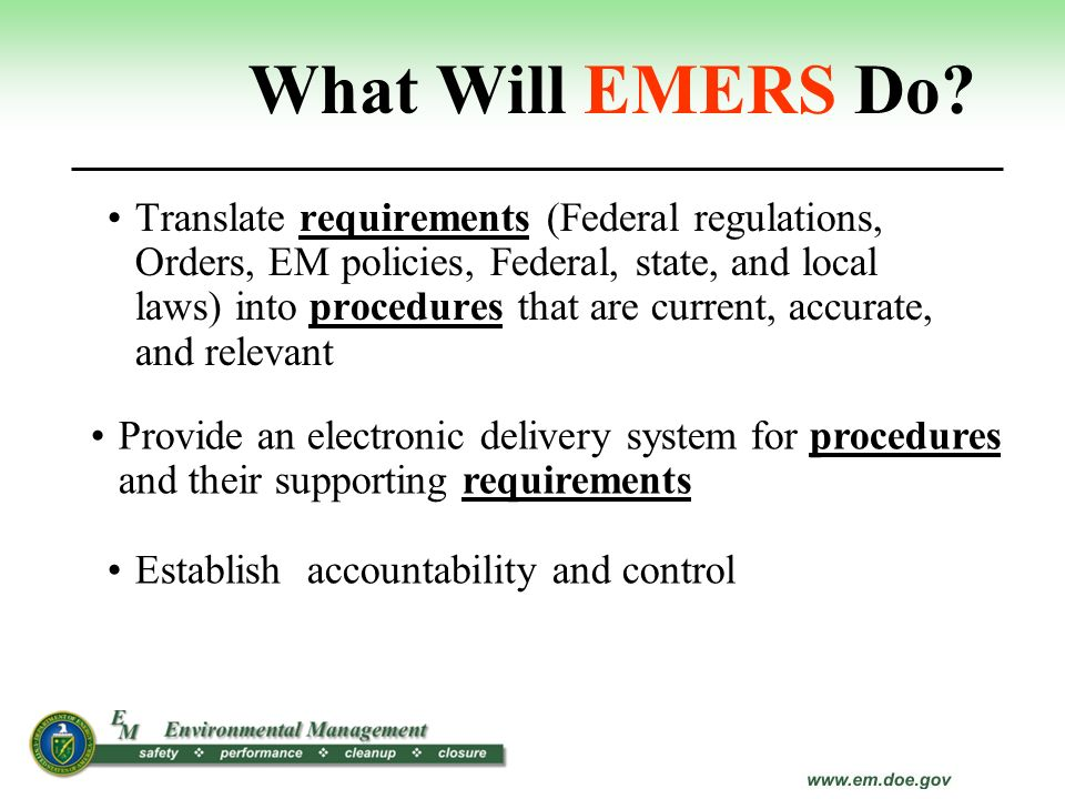 What Will EMERS Do