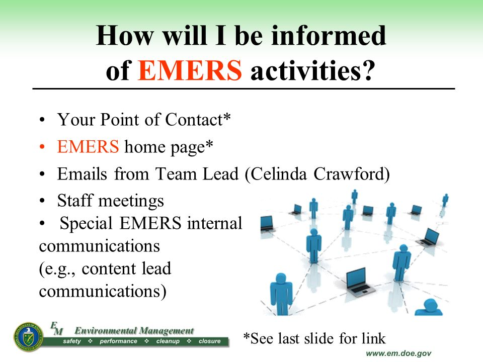 How will I be informed of EMERS activities