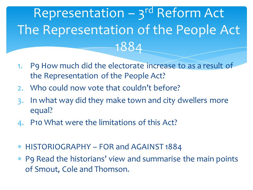 Representation – 3rd Reform Act The Representation of the People Act 1884