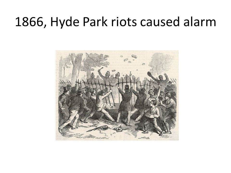 1866, Hyde Park riots caused alarm