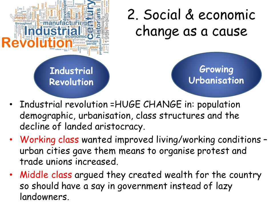 2. Social & economic change as a cause