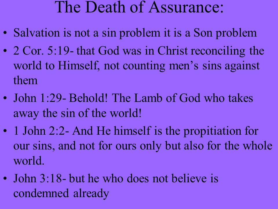 The Death of Assurance: