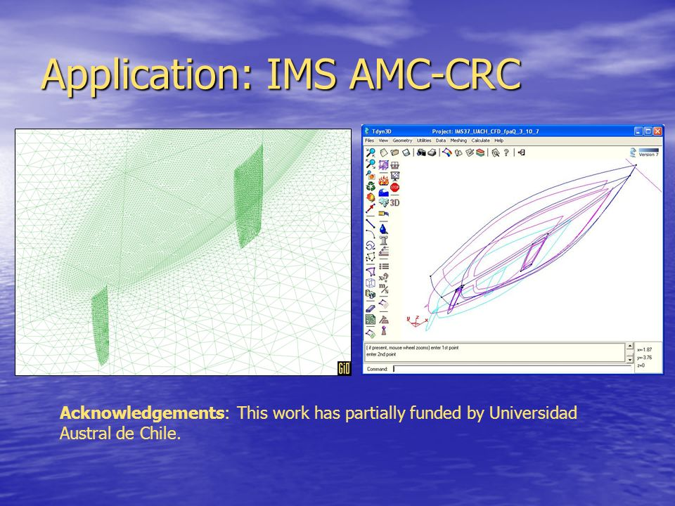 Application: IMS AMC-CRC