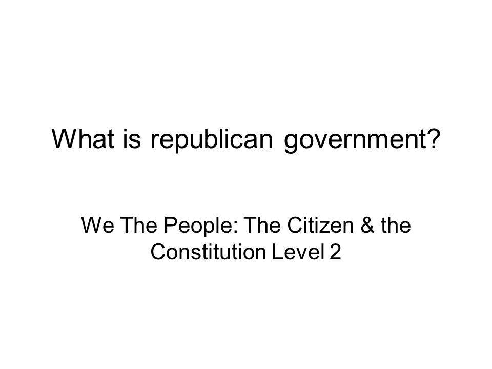 What is republican government