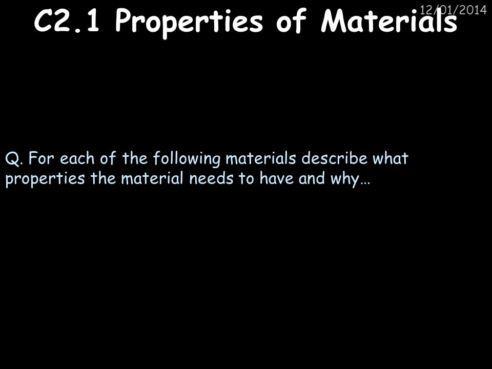 C2.1 Properties of Materials