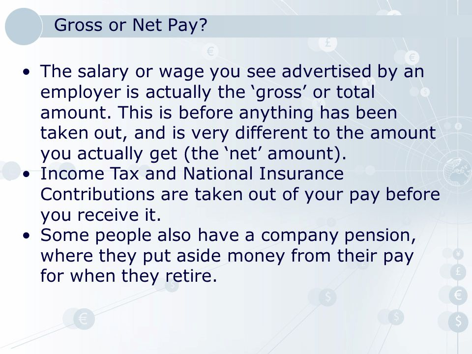 Gross or Net Pay