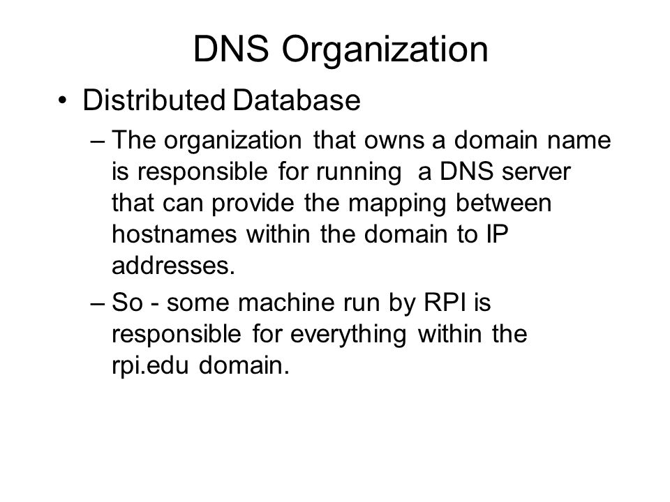 DNS Organization Distributed Database