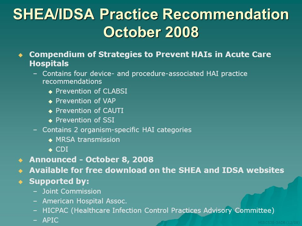 SHEA/IDSA Practice Recommendation October 2008