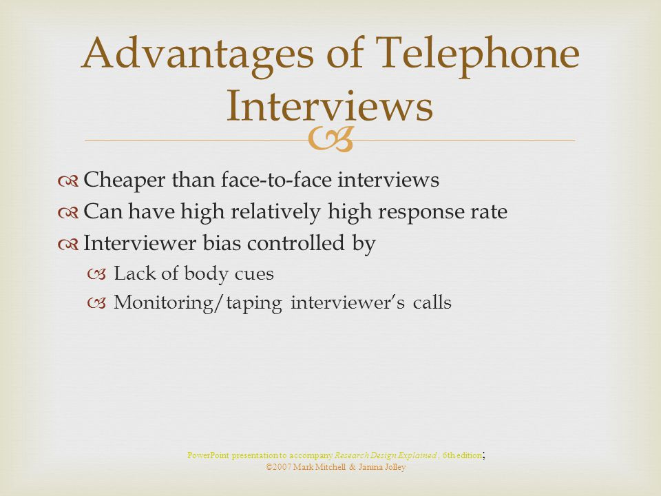 Advantages of Telephone Interviews