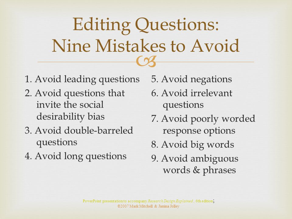 Editing Questions: Nine Mistakes to Avoid