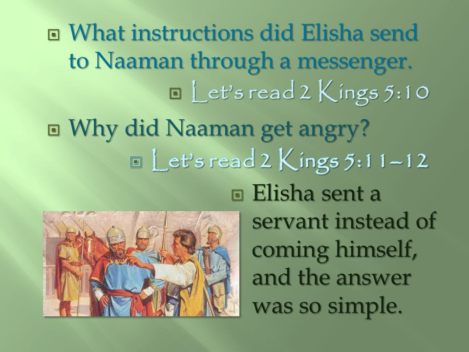 What instructions did Elisha send to Naaman through a messenger.