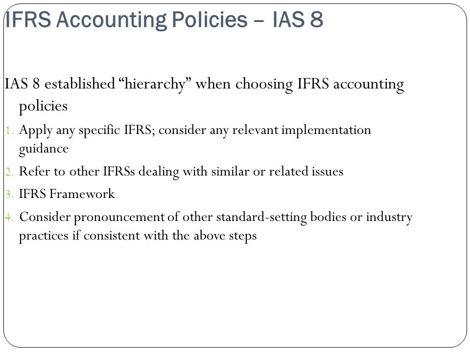 IFRS Accounting Policies – IAS 8