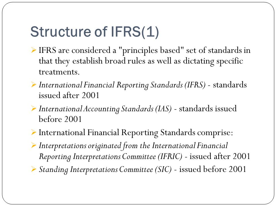 Structure of IFRS(1)