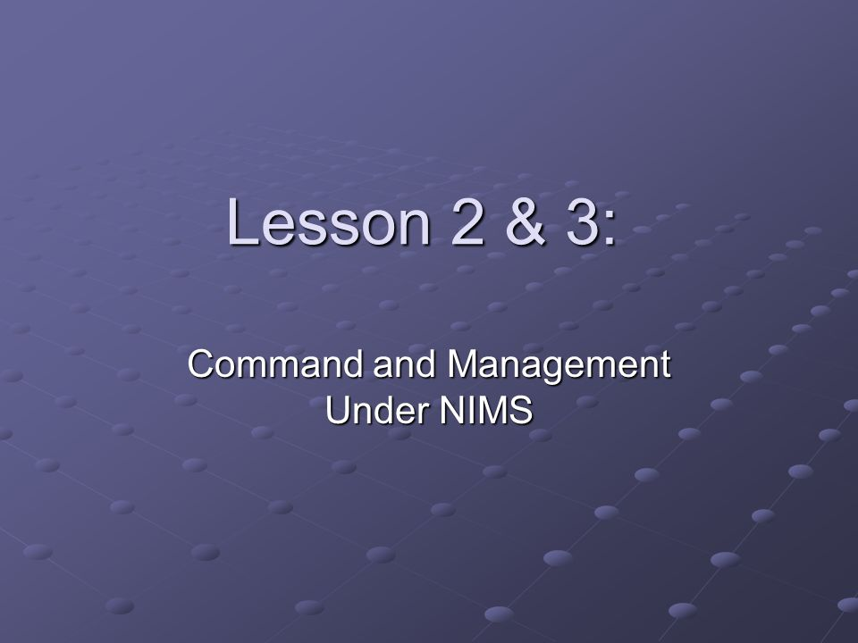 Command and Management Under NIMS